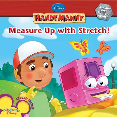 Measure Up with Stretch - Amerikaner, Susan, and Disney Book Group