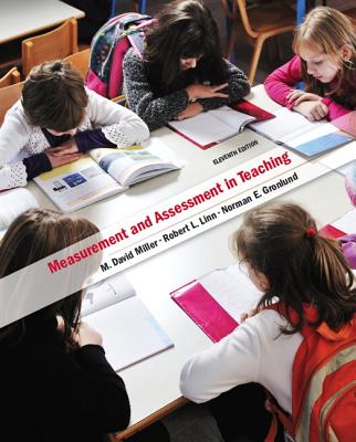 Measurement and Assessment in Teaching - Miller, M., and Linn, Robert, and Gronlund, Norman