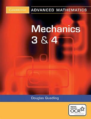 Mechanics 3 & 4 - Quadling, Douglas