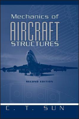 Mechanics of Aircraft Structures - Sun, C T