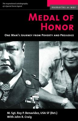Medal of Honor: One Man's Journey from Poverty and Prejudice - Benavidez, Roy P
