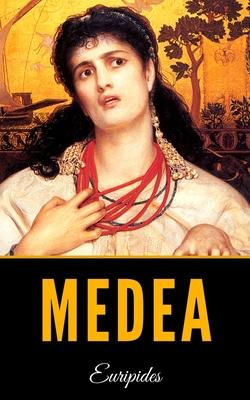 Medea - Euripides