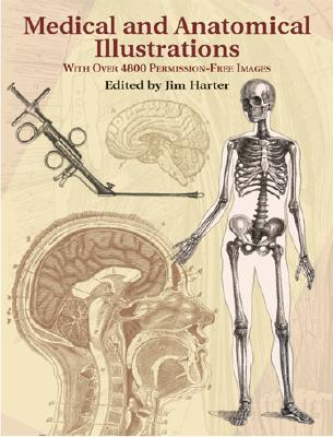 Medical and Anatomical Illustrations: With Over 4800 Permission-Free Images - Harter, Jim, Mr. (Editor)