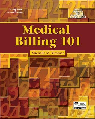 Medical Billing 101 - Rimmer, Michelle M