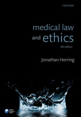 Medical Law and Ethics - Herring, Jonathan