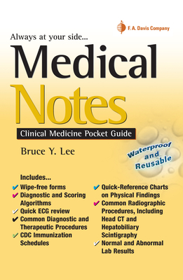 Medical Notes: Clinical Medicine Pocket Guide - Lee, Bruce Y, MD, MBA