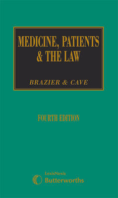 Medicine, Patients and the Law - Brazier, Margaret