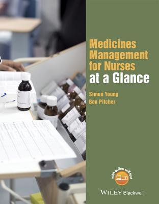 Medicines Management for Nurses at a Glance - Young, Simon, and Pitcher, Ben