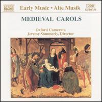 Medieval Carols - Oxford Camerata; Jeremy Summerly (conductor)