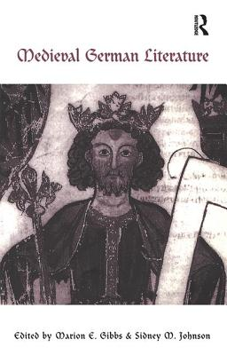 Medieval German Literature: A Companion - Gibbs, Marion, and Johnson, Sidney M