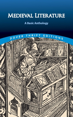 Medieval Literature: A Basic Anthology - Dover Publications Inc