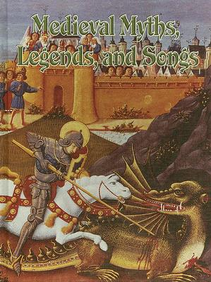 Medieval Myths, Legends, and Songs - Trembinski, Donna