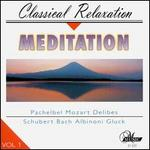 Meditation: Classical Relaxation, Vol. 1