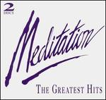 Meditation: The Greatest Hits