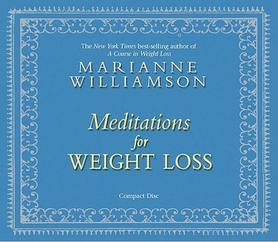 Meditations for Weight Loss - Williamson, Marianne