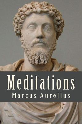 Meditations - Aurelius, Marcus, and Long, George (Translated by)