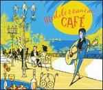 Mediterranean Cafe [Somerset] - Various Artists