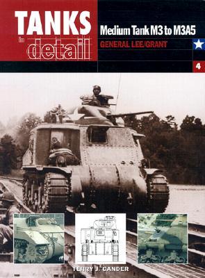 Medium Tank M3 to M3A5: General Lee/Grant - Gander, Terry