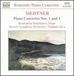 Medtner: Piano Concertos Nos. 1 & 3
