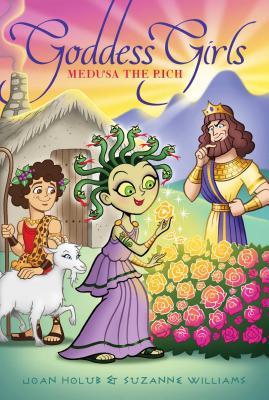 Medusa the Rich - Holub, Joan, and Williams, Suzanne