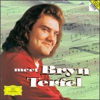 Meet Bryn Terfel - Alison Hagley (soprano); Bryn Terfel (baritone); Bryn Terfel (bass baritone); Bryn Terfel (vocals); Wolfram (vocals)