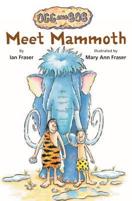 Meet Mammoth - Fraser, Ian, Professor