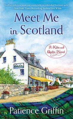 Meet Me in Scotland - Griffin, Patience