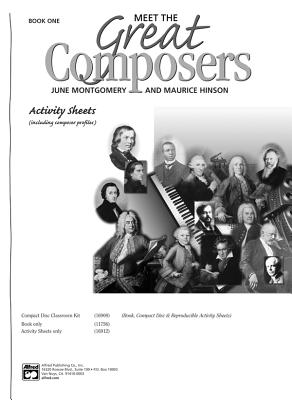 Meet the Great Composers, Bk 1: Including Composer Profiles, Activity Sheets - Hinson, Maurice, and Montgomery, June C