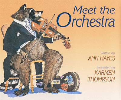 Meet the Orchestra - Hayes, Ann