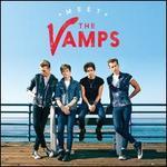 Meet the Vamps [Bonus Tracks]