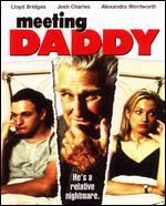 Meeting Daddy - Peter Gould