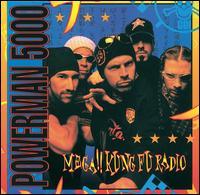 Mega!! Kung Fu Radio - Powerman 5000