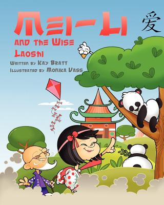 Mei Li and the Wise Laoshi - Bratt, Kay