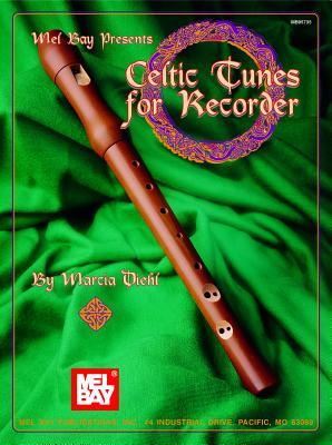 Mel Bay Presents Celtic Tunes for Recorder - Diehl, Marcia