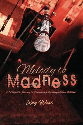 Melody to Madness - West, Ray