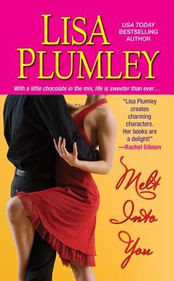 Melt into You - Plumley, Lisa
