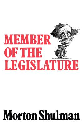 Member of the Legislature - Shulman, Morton