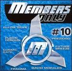 Members Only, Vol. 10