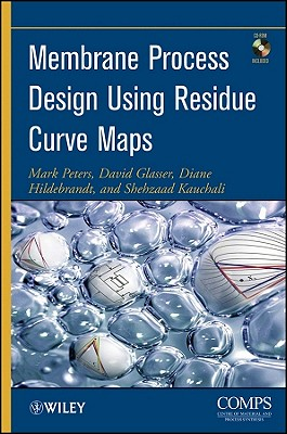 Membrane Process Design Using Residue Curve Maps - Peters, Mark
