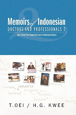 Memoirs of Indonesian Doctors and Professionals 2 - Oei, Tjien