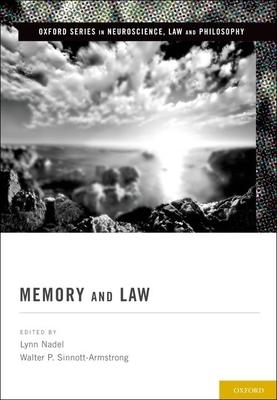 Memory and Law - Nadel, Lynn (Editor)