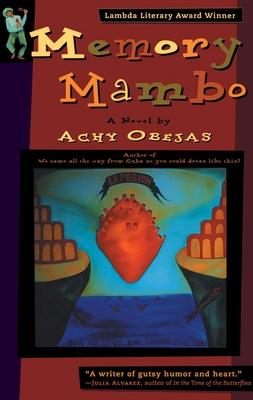 Memory Mambo: Big Sur Pioneers - Obejas, Achy