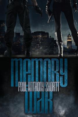 Memory War - Shortt, Paul Anthony