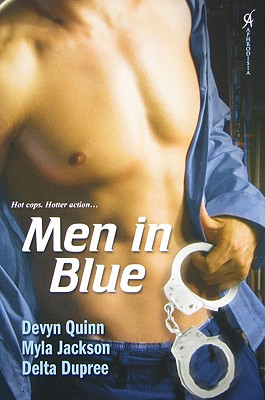 Men in Blue - Quinn, Devyn, and Jackson, Myla, and Dupree, Delta