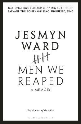 Men We Reaped: A Memoir - Ward, Jesmyn