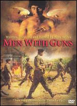 Men with Guns - John Sayles