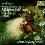"""Mendelssohn: A Midsummer Night's Dream; Symphony No. 4 """"Italian"""""""