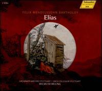 Mendelssohn Bartholdy: Elias - Christine Schäfer (soprano); Cornelia Kallisch (alto); Michael Schade (tenor); Wolfgang Schone (baritone);...