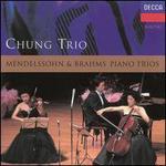 Mendelssohn & Brahms: Piano Trios