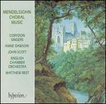 Mendelssohn: Choral Music - Anne Dawson (soprano); Christine Barratt (soprano); Graham Dinnage (bass); Janey Mackenzie (soprano); Jenny Youde (alto);...